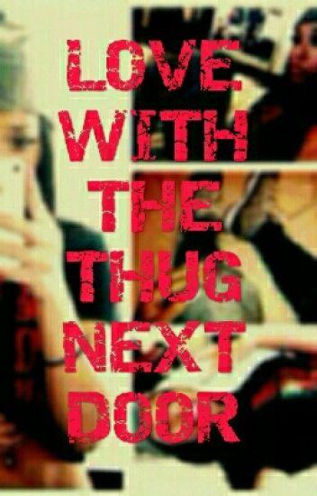 Love With The Thug Next Door