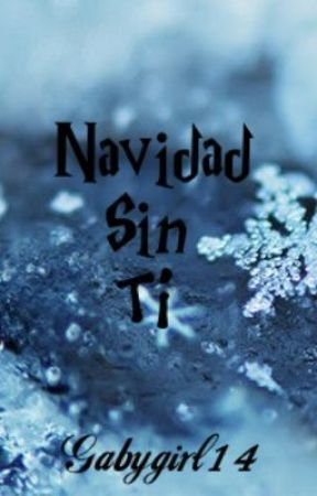 Navidad Sin Ti Wattpad