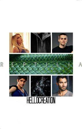 Reptilia ⊰ 𝐝. 𝐡𝐚𝐥𝐞 ᴮᴼᴼᴷ² by hellocreation