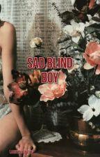 Sad Blind Boy  by LarryInPanties