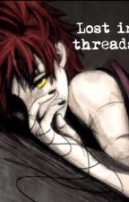 Lost in threads(book 2 Sasori fanfic) by love-anime-for-life