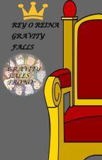 ♚Rey o Reina de Gravity Falls♕ [CERRADO] by Fans_Shippers_Fandom