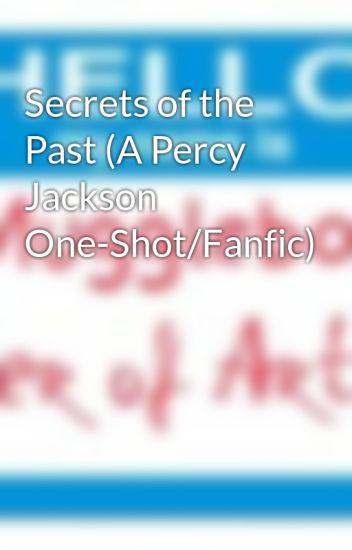 Secrets of the Past (A Percy Jackson One-Shot/Fanfic