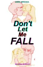 Don't Let Me Fall; Starco by -ItsDxvid
