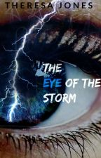 The Eye of The Storm by messytessa