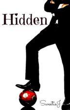 Hidden by SweetieJ