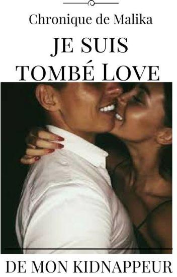 Chronique de Malika: Je Suis Tombé Love De Mon Kidnappeur.  TOME I