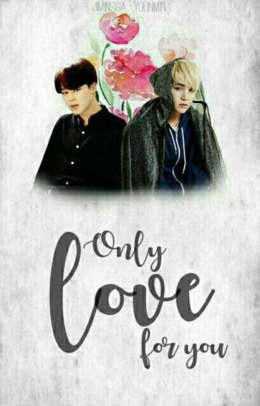 only love for you. »yoonmin