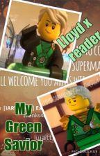 My Green Savior a Lloyd x Reader Fan fic  by sophielomi