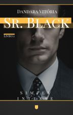 Sr. Black | Simply Intense by 1indecisa