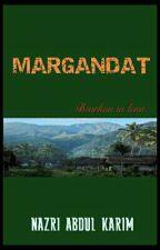 MARGANDAT by Nazrie_Karim15