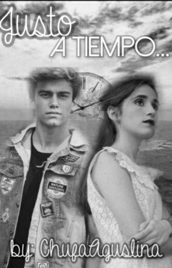 """''Justo A Tiempo"""" ~aguslina~"""
