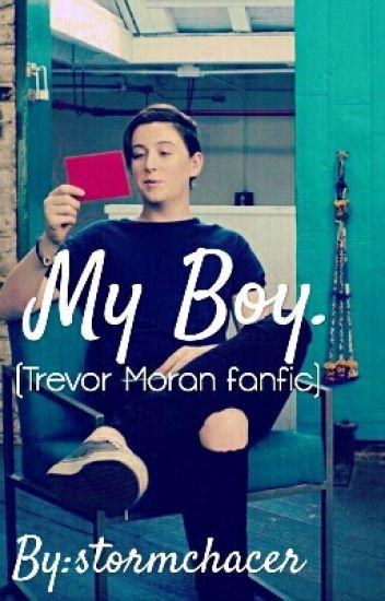 My Boy (Trevor Moran Fanfic)