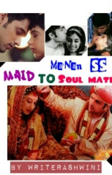 MaNan SS - Maid To Soulmate ( ON HOLD )