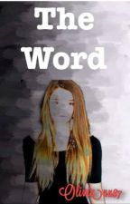 The Word (editing) by olivia4487