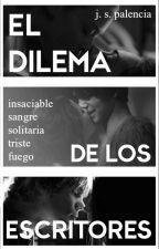 El Dilema De Los Escritores by JuanPal24