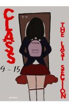 Class 9-15 (The Last Section) by shane1738