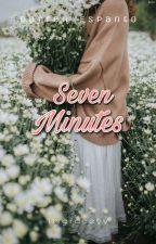 7 Minutes  by itsgraceyy