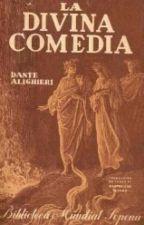 La Divina Comedia - Dante Alighieri (Resúmenes) by Perfect_Fame