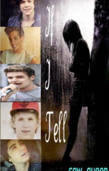 If I Tell (Louis Tomlinson-Vampire Fan Fiction)
