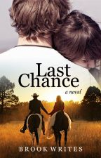 Last Chance by adrelle_brook