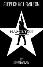 Adopted by Hamilton by 1loveBroadway