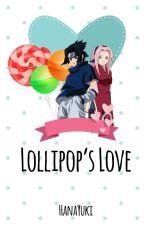 Lollipop's Love by hanaykstory
