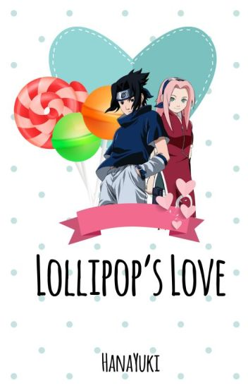 Lollipop's Love