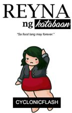 Reyna ng Katabaan (Diet Survival Guide) by cyclonicflash