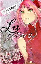 La Niñera (Sasusaku)  by _Sel3ne_