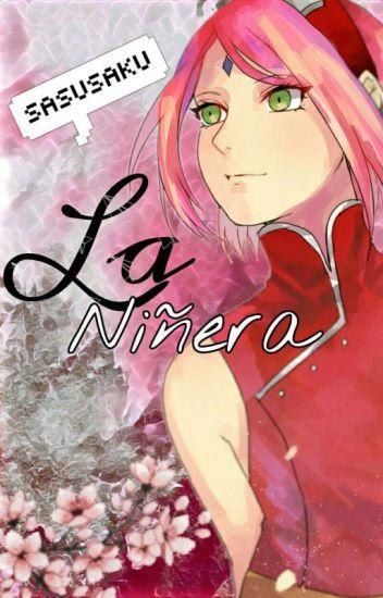 La Niñera (Sasusaku)