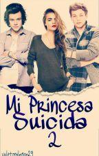 Mi Princesa Suicida 2 ( Louis Y Tu) by valetomlinson29