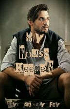 My House Keeper(BWWM)18+ by QimmyFay