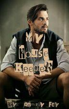 My House Keeper(BWWM)18+ by QimmyFay