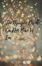Tôi nguyện dành cả đời bảo vệ em ( Couple NamSong Winner ) ( Longfic ) by mailamzine