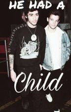 He Had A Child || Zouis by narryisreelz
