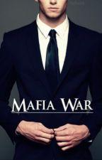 Mafia War | #Wattys2017 by bbytaebih