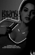 The bad girls bad boy | ✓ by -moonlust