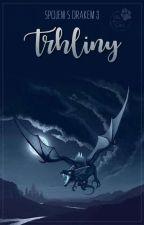 Spojeni s drakem 3 - Trhliny by EllaWolfGirl