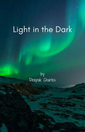 Light in the Dark by DeepakCharles