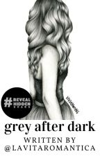 Grey After Dark by lavitaromantica