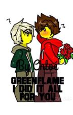 I did it all for you (Greenflame story  Kai/Lloyd) by ChloeWinchester