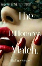 The Billionaires Match  by tineytemperr