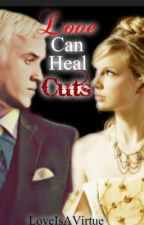 Love Can Heal Cuts (A Drastoria Fan Fiction) by LoveIsAVirtue