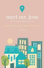 Meet Mr. Jeon (✓) by ArataKim
