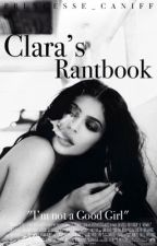 Rantbook Of Clara by Princesse_Caniff