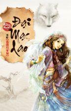 [Full] Đại Mạc Dao - Đồng Hoa by phuongquyen26