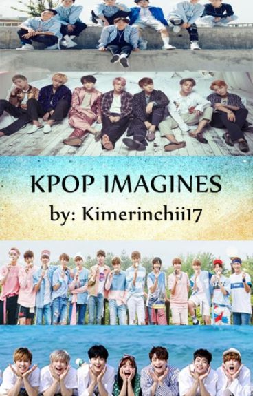 Kpop Imagines {open for requests❤️}