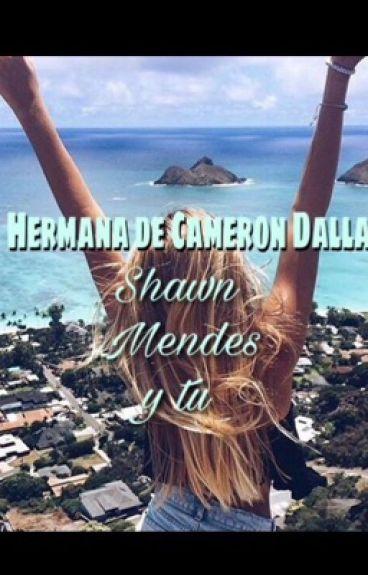 Hermana De Cameron Dallas(s.m Y Tu)