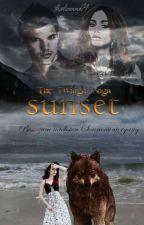 The Twilight Saga Sunset Bis(s) zum nächsten Sonnenuntergang |Wird überarbeitet| by thaliaaaa04